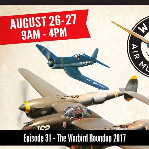 The D&B Show Episode 31 - The Warbird Roundup 2017 by The D&B Supply Show