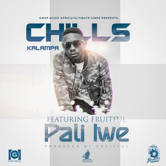 Chills Kalampa Ft. Fruitful - Pali Iwe (Prod. By Fruitful) | Zambianplay