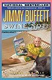 Swine Not? A Novel Pig Tale, by Jimmy Buffett