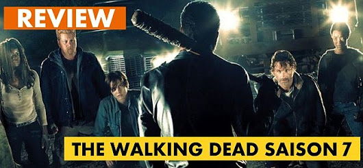 The Walking Dead : Review 7.05 Go Getters - Unification France