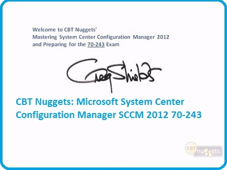 May Noi Gi: CBT Nuggets 70-243 Microsoft System Center Configuration