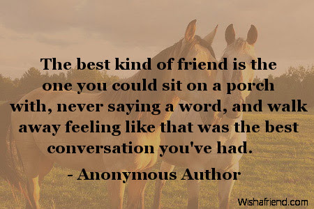Anonymous Author Quote The Best Kind Of Friend Is The One You Could