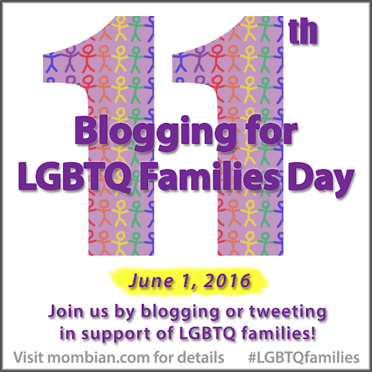 LGBTQ Family Blogging - A walk down memory lane