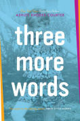 Title: Three More Words, Author: Ashley Rhodes-Courter