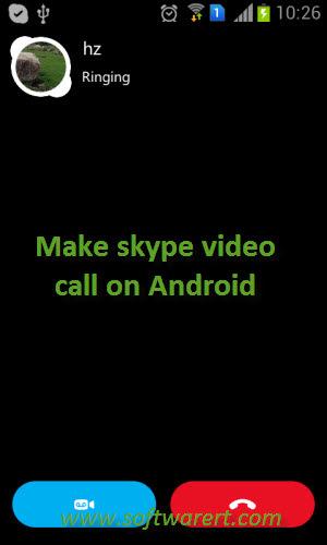 Make Skype Voice & Video Calls on Samsung