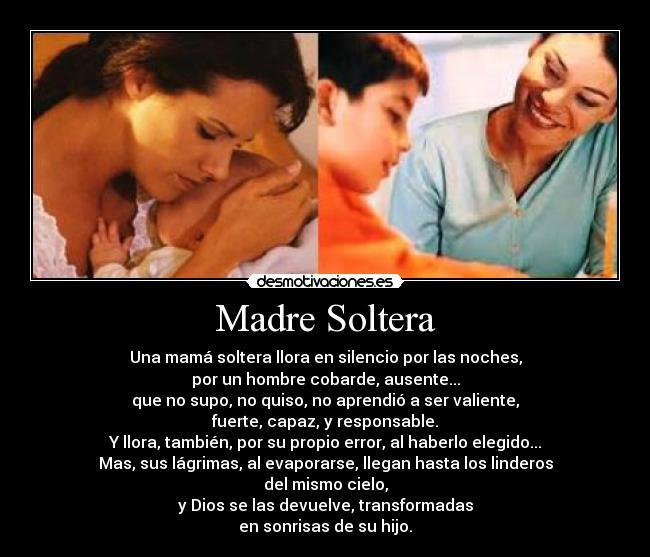 Mensajes Para Mujeres Madres Solteras Fiestas Para Solteros Valencia