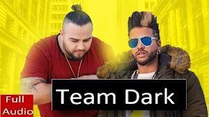 Team Dark Lyrics - Deep Jandu, Sukhe ~ LyricGroove