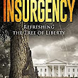 Insurgency: Refreshing the Tree of Liberty - Kindle edition by Jay Philip Williams. Literature & Fiction Kindle eBooks @ Amazon.com.