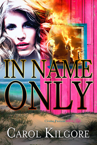In Name Only by Carol Kilgore