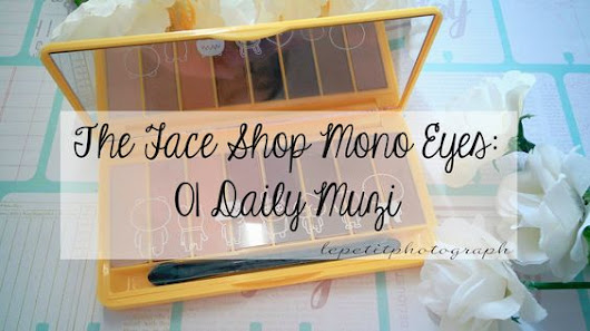 Le Petit Photograph: Review: The Face Shop Mono Pop Eyes #01