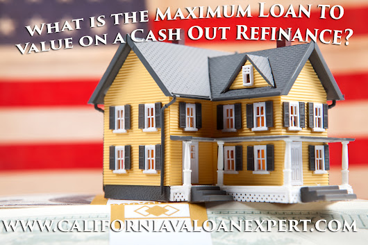 What is the maximum loan to value on a VA cash out refinance?