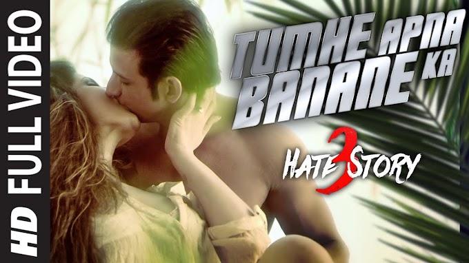 Tumhe Apna Banane Ka Lyrics-HATE STORY 3 | ARMAAN MALIK | LYRICSADVANCE
