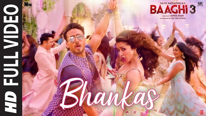 Bhankas LYRICS Baaghi 3 | Tiger S, Shraddha K | Bappi Lahiri,Dev Negi,Jonita Gandhi | Tanishk B