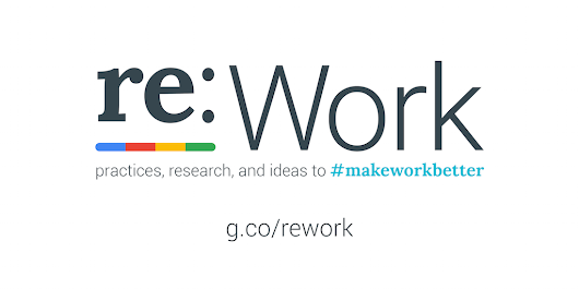 re:Work - The five keys to a successful Google team