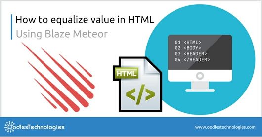 How to equalize value in html using blaze meteor