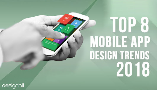 [Infographic] Top 8 Mobile App Design Trends 2018