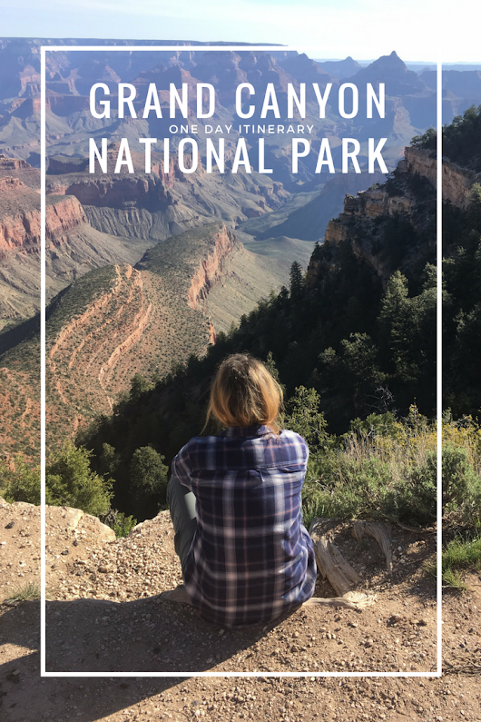 One Day Itinerary in Grand Canyon National Park