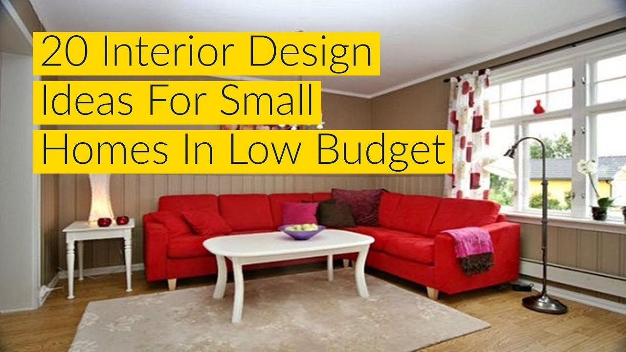 20 Interior Design Ideas For Small Homes In Low Budget Best Home Design Video
