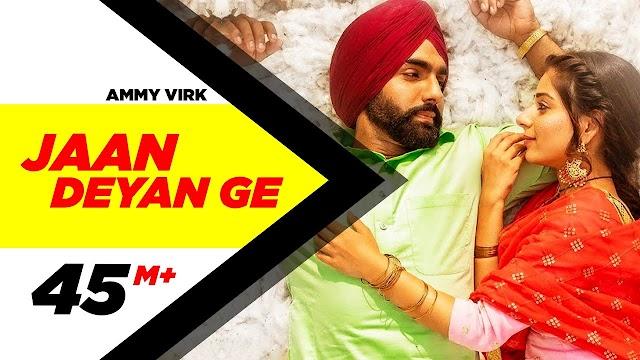 Jaan Deyan Ge Lyrics | Ammy Virk | Official Lyrics