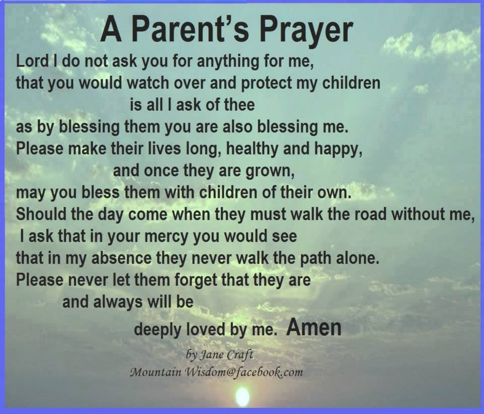 A Parents Prayer Pictures Photos And Images For Facebook Tumblr