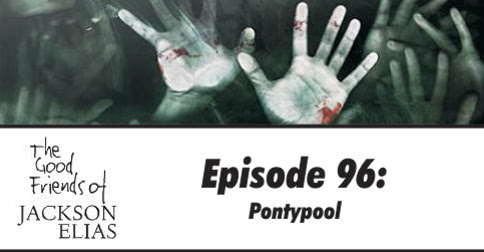 Episode 96 - The Good Friends babble on about Pontypool - Blasphemous Tomes