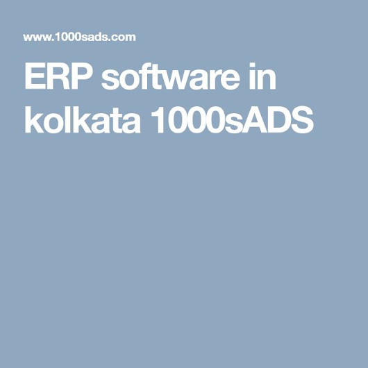 ERP software in kolkata 1000sADS | ERP software | Pinterest