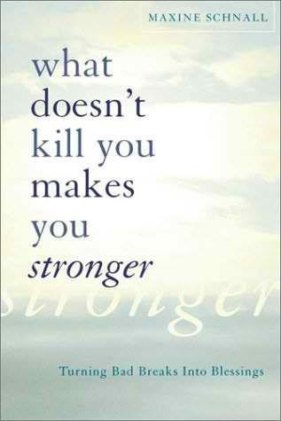 What Doesnt Kill You Makes You Stronger Quotespicturescom