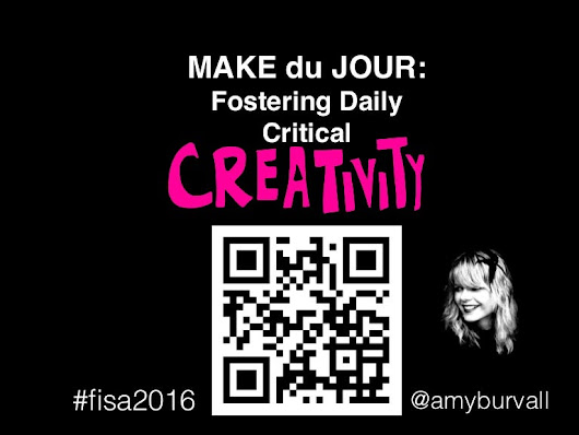 FISA2016 Make du Jour: Fostering Daily Critical Creativity