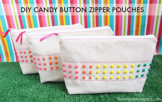 Candy Button Zipper Pouches tutorial from Jaime Costiglio