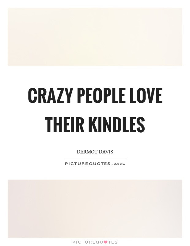 Crazy Love Quotes Crazy Love Sayings Crazy Love Picture Quotes