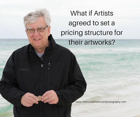 http://www.rebeccalachanceartphotography.com/blog/what-if-artists-agreed-to-a-pricing-structure