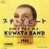 KUWATA BAND skipped beat