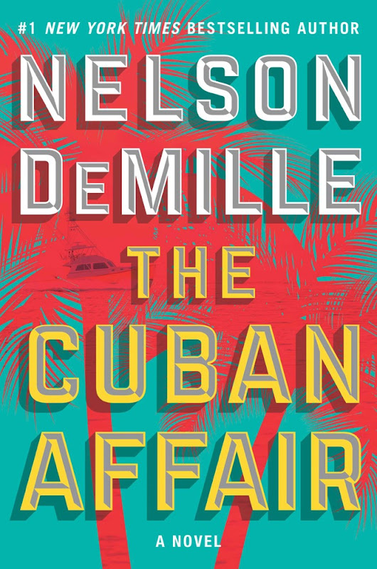 The Cuban Affair - Nelson DeMille - Book - BookPedia