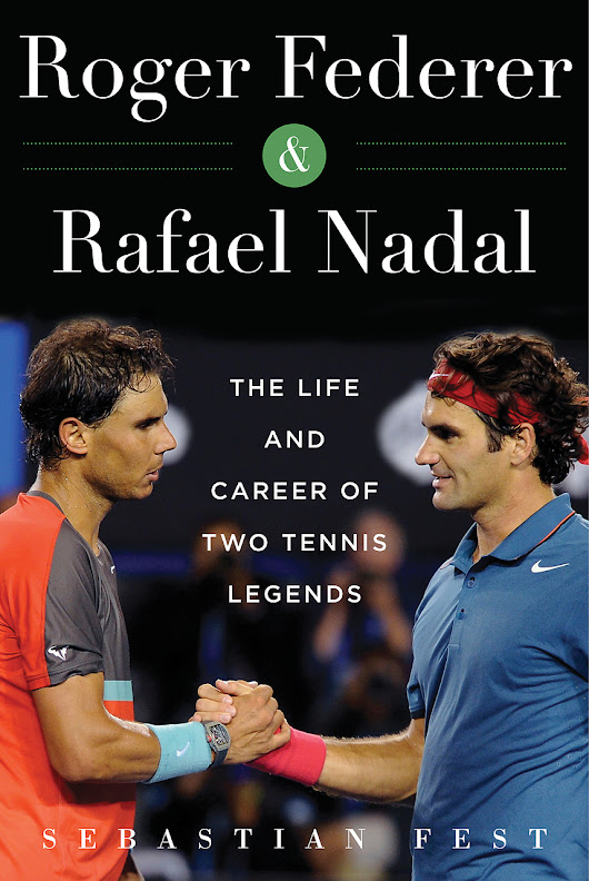 Roger Federer and Rafael Nadal , the book | tennis served fresh