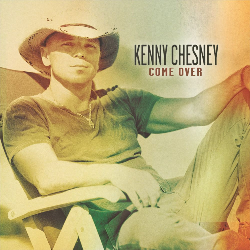 Come Over (Single Cover), Kenny Chesney