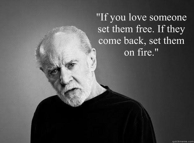 If You Love Someone Set Them Free If They Come Back Set Them On