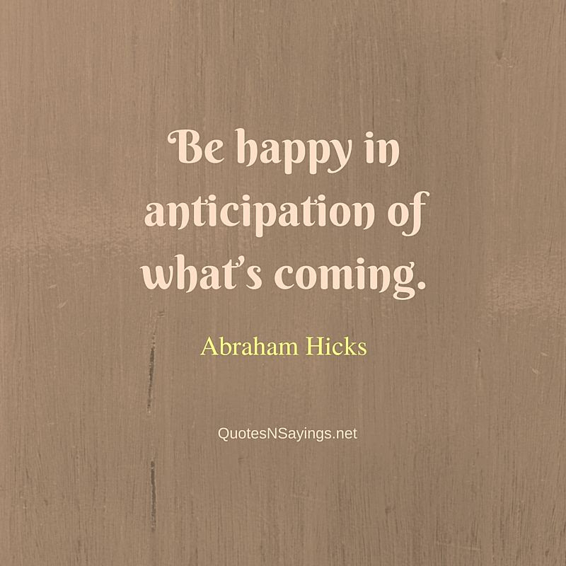 Abraham Hicks Quotes And Sayings