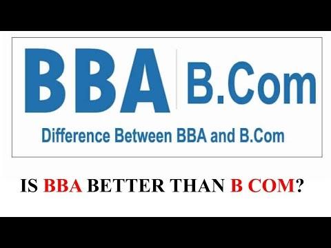 Is BBA better than B Com