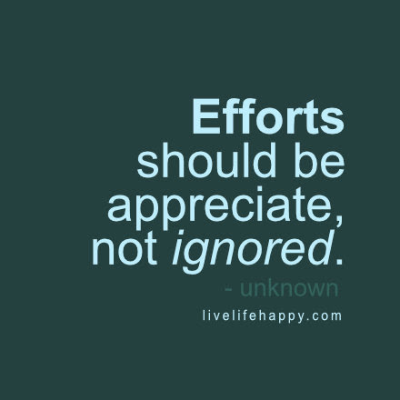 Quotes About Appreciating Effort 35 Quotes