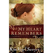 My Heart Remembers by Kim Vogel Sawyer - A Book Review