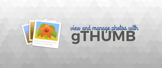 gThumb: View and manage your photos in Fedora - Fedora Magazine