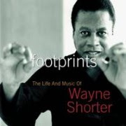 Wayne Shorter - 'Footprints: The Life And Music Of Wayne Shorter'