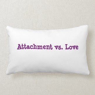 Attachment vs. Love