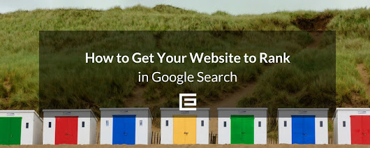 How to Get Your Website to Rank in Google Search - Part Two