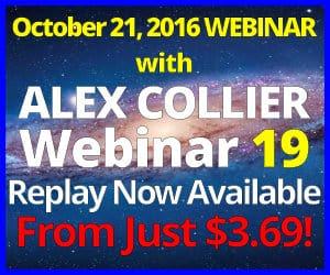 Alex Collier's NINETEENTH Webinar *REPLAY* - October 21, 2016!