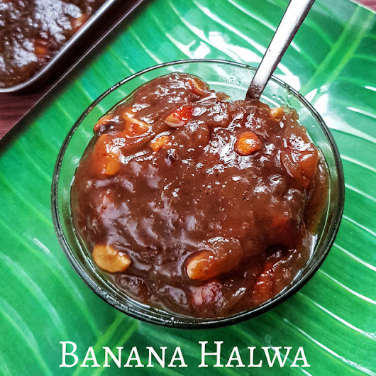 Banana Halwa | Halwa Recipes - Learning-to-cook