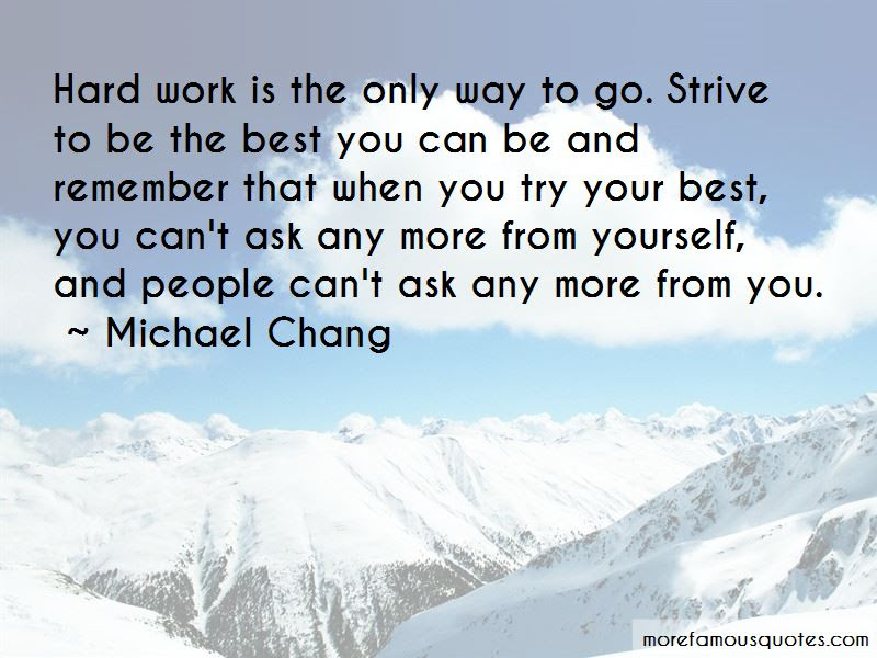 Strive To Be The Best You Can Be Quotes Top 18 Quotes About Strive