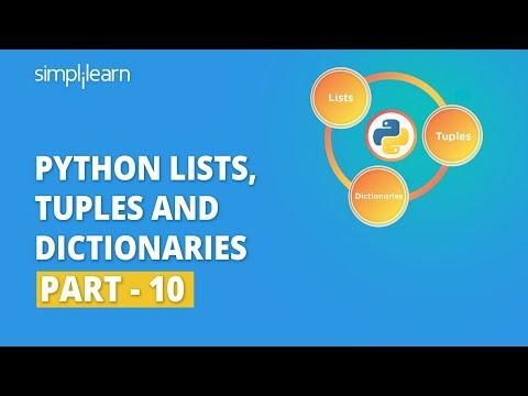 Python Lists, Tuples And Dictionaries - 10 | Python For Beginners | Python Tutorial | Simplilearn