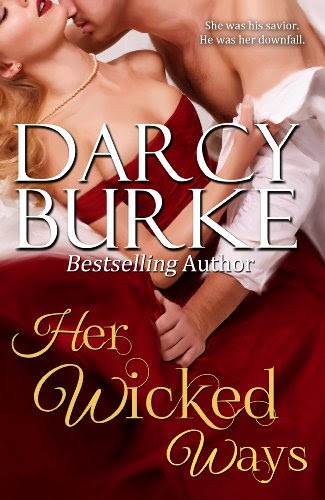 Her Wicked Ways (Secrets & Scandals) by Darcy Burke