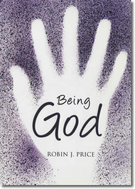 Being God by Robin Price